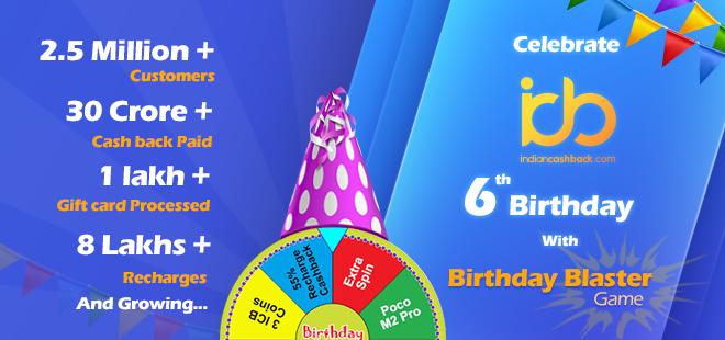 6th-birthday-celebration-indiancashabck-blaster-game-win-big