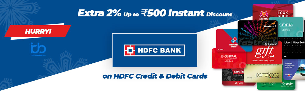 Extra 2% Up to Rs.500 Instant Discount on HDFC Credit & Debit Cards
