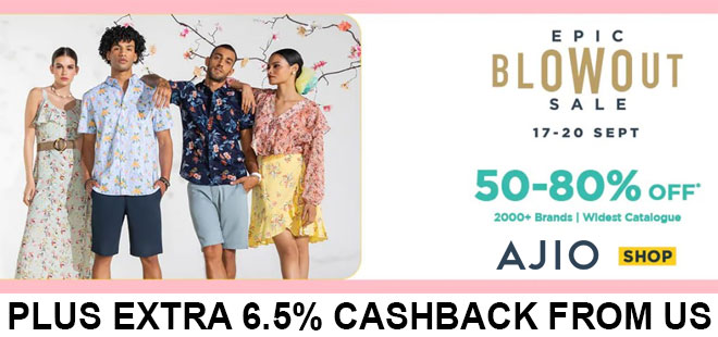 indiancashback-Ajio-Epic-Blowout-Sale--Get-Up-To-80percent-OFF-On-Fashions---Additional-6-5percent-cashback-from-us