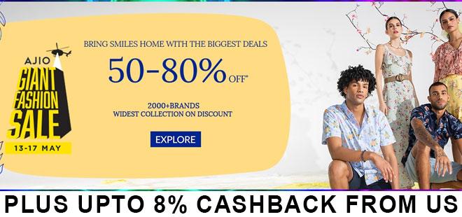indiancashback-Ajio-Giant-Fashion-Sale--Get-Up-To-80percent-OFF-on-Fashions---Up-to-8percent-cashback-from-us