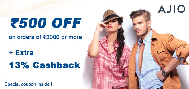 indiancashback-Ajio-Offer--Get-FLAT-Rs-500-OFF-on-Orders-of-Rs-2-000---Above---Additional-13percent-cashback-from-us
