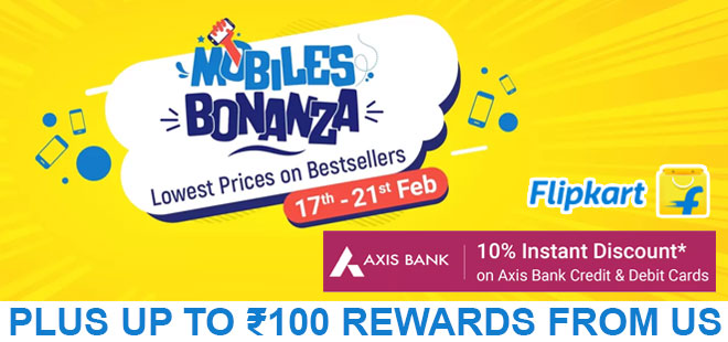 indiancashback-Flipkart-Mobile-Bonanza-Sale--Lowest-prices-on-Mobiles---Up-to-Rs-100-rewards-from-us
